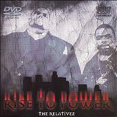 The Relativez: Rise to Power [PA] *