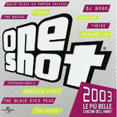 Various Artists: One Shot 2003 [PA]