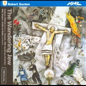Robert Saxton: The Wandering Jew / BBC Singers