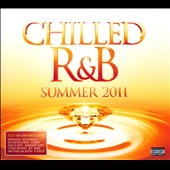 Various Artists: Chilled R&B: Summer 2011