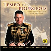 Temp di Bourgeois: Works by Sousa, Halvorsen, Wagner, etc al. / Keystone Wind Ens.