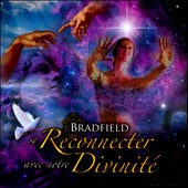 Bradfield: Se Reconnecter a Notre Divinite Audio Book