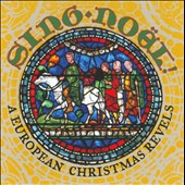Sing Noel: A European Christmas Revels