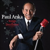 Paul Anka: Songs of December