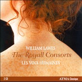William Lawes: Royall Consorts / Les Voix Humaines