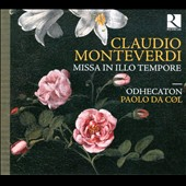 Monteverdi: Missa in illo tempore / Odhecaton