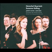Haydn: The Seven Last Words of Christ / Susanne Kelling, mezzo-soprano; Henschel Quartett