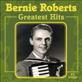 Bernie Roberts: Greatest Hits