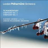 Tchaikovsky: Symphonies Nos. 4 & 5 / Jurowski, London PO