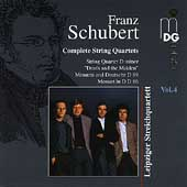 Schubert: Complete String Quartets Vol 4 / Leipzig Quartet