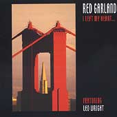 Red Garland: I Left My Heart...