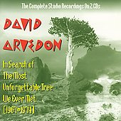 David Arvedon: In Search of the Most Unforgettable Tree We Ever Met (1967-1974)