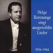 Helge Rosvaenge singt ausgew&#228;hlte Lieder - 1936-1944