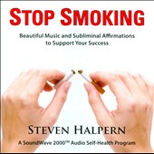 Steven Halpern: Stop Smoking [Remastered]