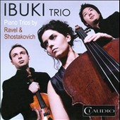Ravel, Shostakovich: Piano Trios / Ibuki Trio [DVD Audio}