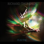 Richard Thompson: Electric [Digipak]