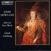 Dowland: Selected Lute Music / Jakob Lindberg