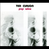 Ted Curson: Pop Wine [Digipak]