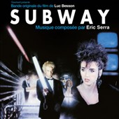 Eric Serra: Subway [Original Soundtrack]