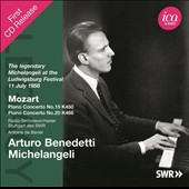 Mozart: Piano Concertos nos 15 & 20 / Arturo Benedetti Michelangeli, piano; Stuttgart Radio SO. De Bavier