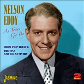 Nelson Eddy: As Years Go By