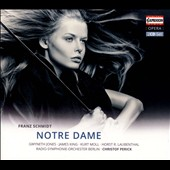Franz Schmidt: Notre Dame / Gwyneth Jones, James King, Kurt Moll
