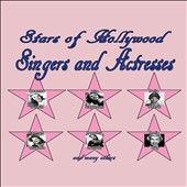Various Artists: Stars of Hollywood: Singers and Actresses [Box]