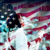 Robin Trower: State to State: Live Across America 1974-1980