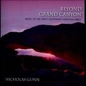Nicholas Gunn: Beyond Grand Canyon: Music of the Great Southwest *
