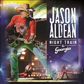 Jason Aldean: Night Train to Georgia