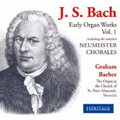J.S. Bach: Early Organ Works, Vol. 1, including the Neumeister Chorales / Graham Barber, oragn