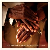 The Holmes Brothers: Brotherhood *