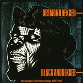 Desmond Dekker: Black and Dekker/Compass Point: The Complete Stiff Recordings 1980-1983 *