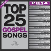 Various Artists: Top 25 Gospel Songs: 2014 Edition