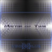 Nine Times Blue: Matter of Time [EP] [Slipcase]