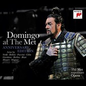 Placido Domingo at the Met: Anniversary Edition - Arias by Verdi, Bellini, Puccini, Giordano, et al.