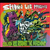Shawn Lee: Golden Age Against the Machine [Digipak] *