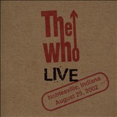 The Who: Live: Noblesville IN 8/25/02 [Slipcase]