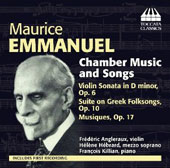 Maurice Emmanuel (1862-1938): Chamber Music and Songs / Frederic Angleraux, violin; Helene Hebrard, mz; Francois Killian, piano