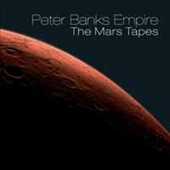 Peter Banks Empire: The  Mars Tapes