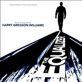 Harry Gregson-Williams: The Equalizer [Original Motion Picture Soundtrack]