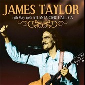 James Taylor (Soft Rock): 13th May 1981 Atlanta Civic Hall, CA