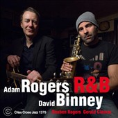 David Binney/Adam Rogers: R&B
