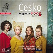 'Cesko' - Dvorák: String Quartet no 13; Schulhoff: String Quartet no 1; Esquisses de Jazz / Ragazze Quartet