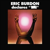 Eric Burdon/Eric Burdon & War/War: Eric Burdon Declares