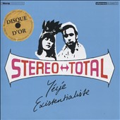 Stereo Total: Yeye Existentialiste *