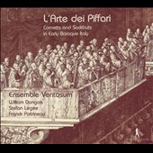 L'Arte dei Piffari: Cornetts and Sackbuts in Early Baroque Italy