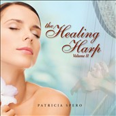 Patricia Spero: The Healing Harp, Vol. 2