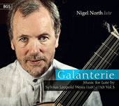 'Galanterie' - S.L. Weiss (1687-1750): Music for Lute, Vol. 3 / Nigel North