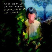 Paul Heaton/Jacqui Abbott (Beautiful South): Wisdom, Laughter and Lines